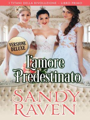 cover image of L'amore predestinato, versione deluxe