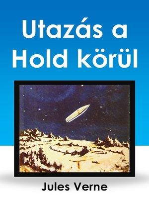 cover image of Utazás a Hold körül