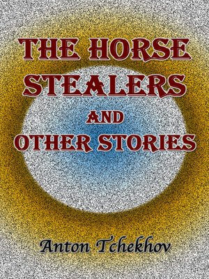 cover image of The Horse Stealers and Other Stories