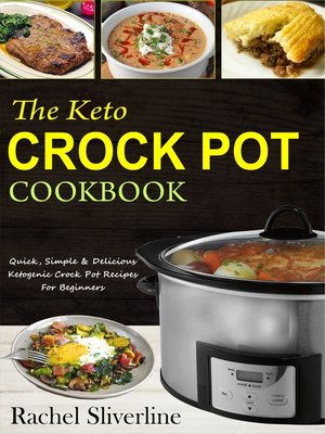 cover image of The Keto Crock Pot Cookbook