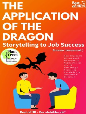 cover image of The Application of the Dragon. Storytelling to Job Success