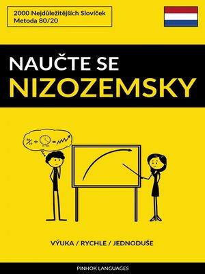 cover image of Naučte Se Nizozemsky--Výuka / Rychle / Jednoduše