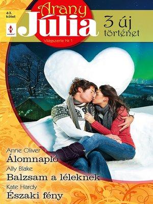 cover image of Álomnapló, Balzsam a léleknek, Északi fény