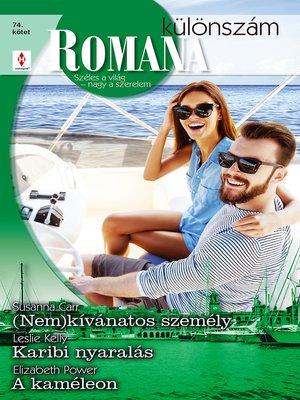 cover image of (Nem)kívánatos személy / Karibi nyaralás / A kaméleon