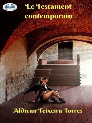 cover image of Le Testament Contemporain