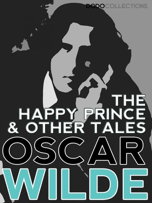 cover image of The Happy Prince, and Other Tales