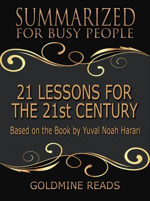 cover image of 21 Lessons for the 21st Century - Summarized for Busy People