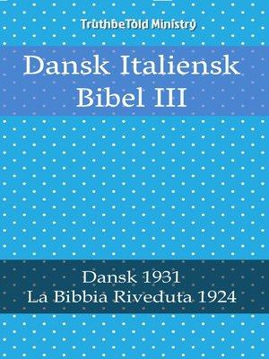 cover image of Dansk Italiensk Bibel III