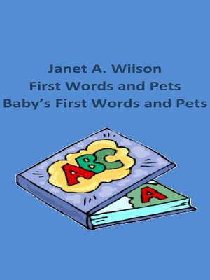 cover image of First Words and Pets/Baby's First Words and Pets
