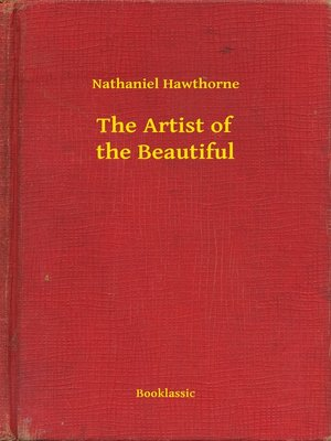 cover image of The Artist of the Beautiful