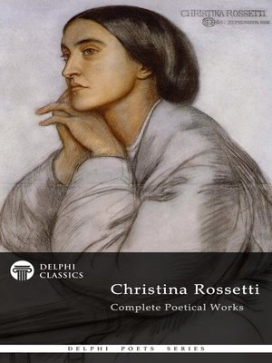 cover image of Delphi Complete Works of Christina Rossetti