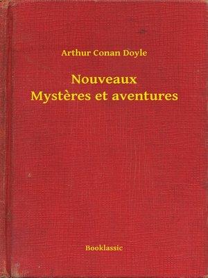 cover image of Nouveaux Mysteres et aventures