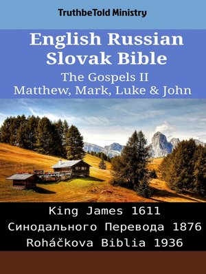 cover image of English Russian Slovak Bible - The Gospels II - Matthew, Mark, Luke & John