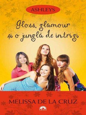 cover image of Ashleys--Volume IV--Gloss, glamour și o junglă de intrigi