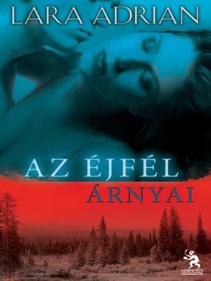 cover image of Az éjfél árnyai