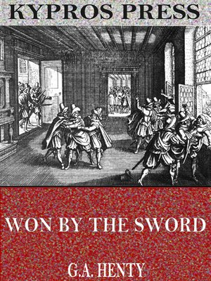 cover image of Won by the Sword: A Tale of the Thirty Years' War