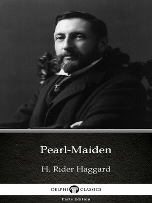 cover image of Pearl-Maiden by H. Rider Haggard - Delphi Classics