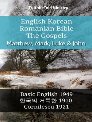 cover image of English Korean Romanian Bible - The Gospels - Matthew, Mark, Luke & John