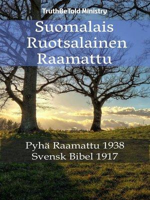 cover image of Suomalais Ruotsalainen Raamattu