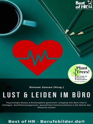 cover image of Lust & Leiden im Büro