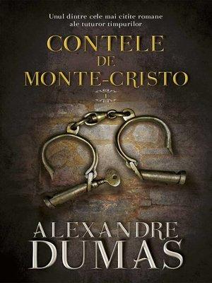cover image of Contele de Monte-Cristo. Vol. I
