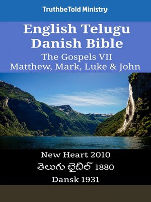 cover image of English Telugu Danish Bible - The Gospels VII - Matthew, Mark, Luke & John