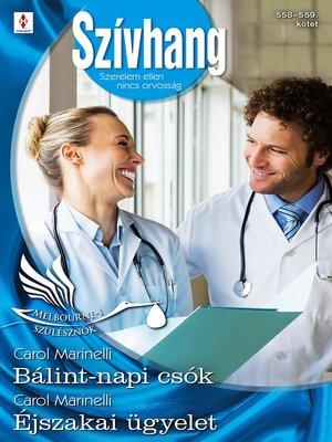 cover image of Bálint-napi csók (Melbourne-i szülésznők 1.), Éjszakai ügyelet