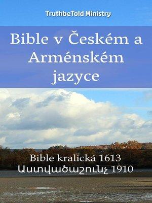 cover image of Bible v Českém a Arménském jazyce