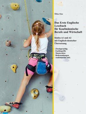 cover image of Das Erste Englische Lesebuch für Kaufmännische Berufe und Wirtschaft