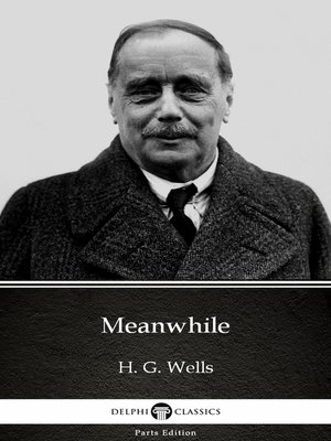 cover image of Meanwhile by H. G. Wells