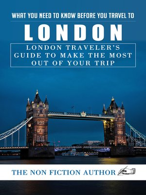 cover image of What You Need to Know Before You Travel to London