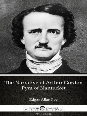 cover image of The Narrative of Arthur Gordon Pym of Nantucket by Edgar Allan Poe