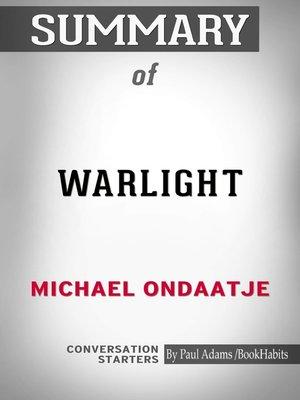 cover image of Summary of Warlight: A Novel