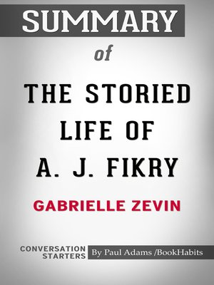 cover image of Summary of The Storied Life of A. J. Fikry