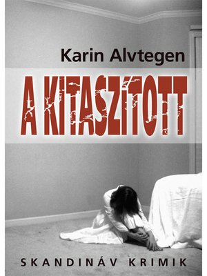 cover image of A kitaszított