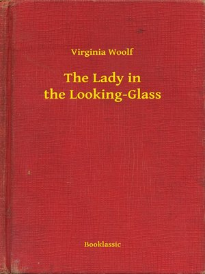 cover image of The Lady in the Looking-Glass