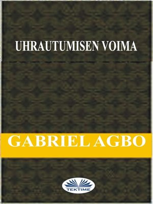 cover image of Uhrautumisen Voima