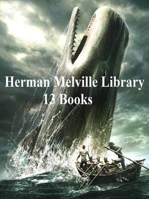 cover image of Herman Melville Library: 13 Books
