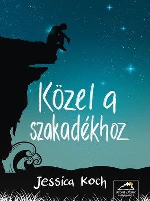 cover image of Közel a szakadékhoz