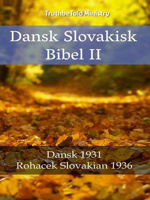 cover image of Dansk Slovakisk Bibel II