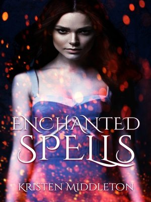 cover image of Enchanted Spells