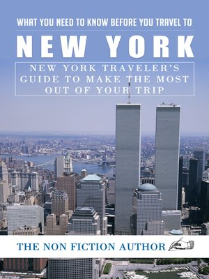 cover image of What You Need to Know Before You Travel to New York