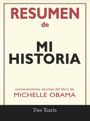 cover image of Resumen de Mi Historia de Michelle Obama