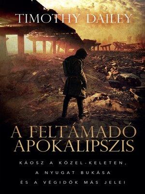cover image of A feltámadó apokalipszis