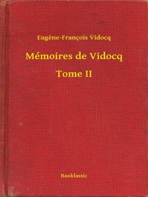 cover image of Mémoires de Vidocq - Tome II