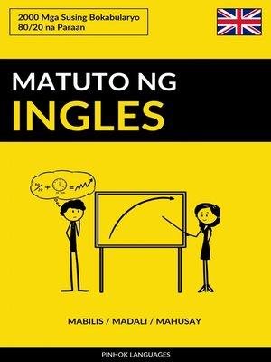 cover image of Matuto ng Ingles--Mabilis / Madali / Mahusay