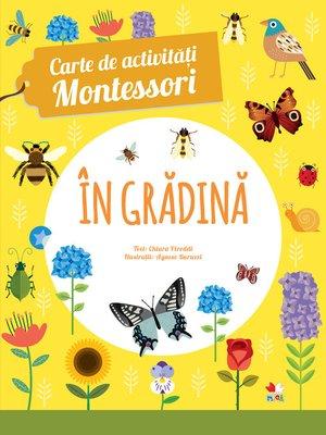 cover image of Carte De Activitati Montessori. in Gradina