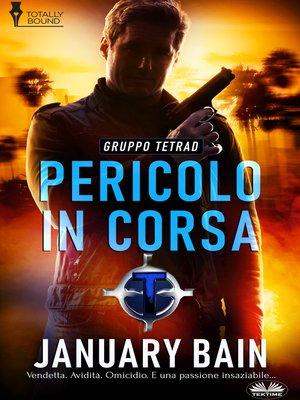 cover image of Pericolo In Corsa