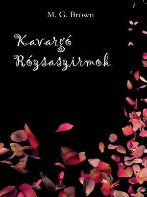 cover image of Kavargó rózsaszirmok