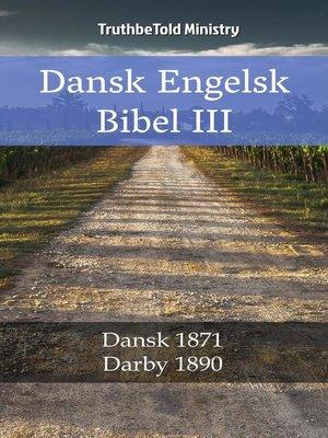 cover image of Dansk Engelsk Bibel III